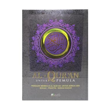 Alquran Untuk Pemula Al Mahira A4 jual buku belajar al quran harga menarik blibli