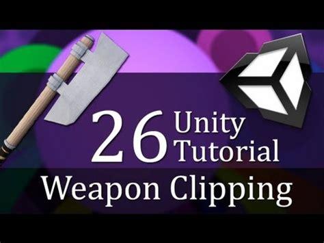 Unity Tutorial Weapon | 26 unity tutorial weapon clipping create a survival