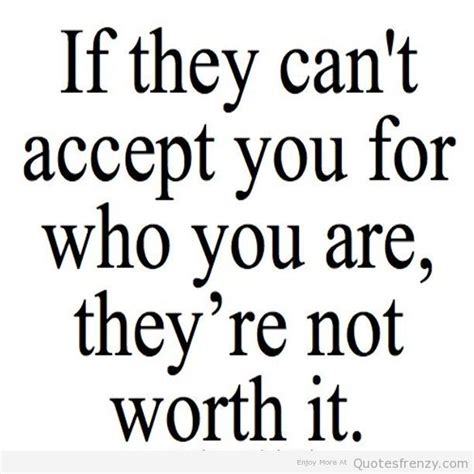 Accept who you are quotes quotesgram