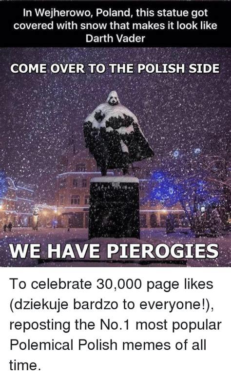Most Popular Memes Of All Time - 25 best memes about pierogi pierogi memes