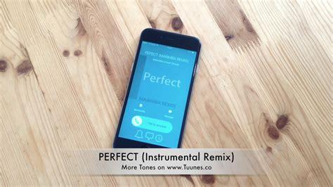 ed sheeran perfect ringtone iphone perfect ringtone ed sheeran tribute instrumental remix
