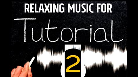 tutorial video background music background music for funny tutorial youtube