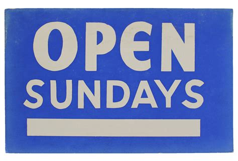 Furniture Stores Open On Sunday by Open Sundays Sign Omero Home