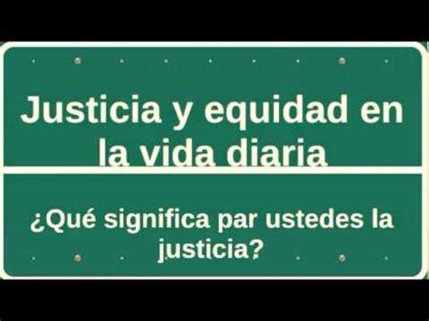 imagenes de justicia y equidad en la vida diaria justicia y equidad en la vida diaria youtube