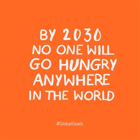 Quotes No 2 goal 2 zero hunger the worlds largest lesson