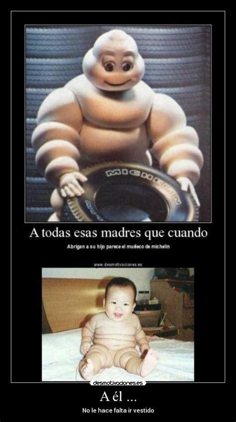 Michelin Memes - im 225 genes y carteles de michelin pag 2 desmotivaciones