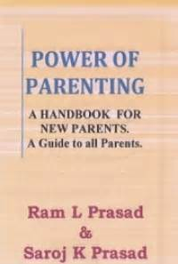 power of parenting a handbook for new parent and a guide