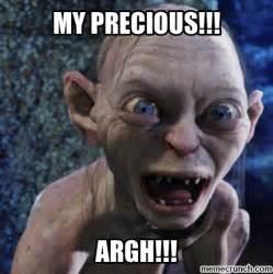 Precious Meme - my precious