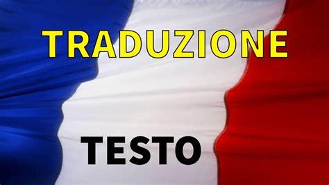 testo e traduzione pieces inno francese testo e traduzione 28 images marsigliese