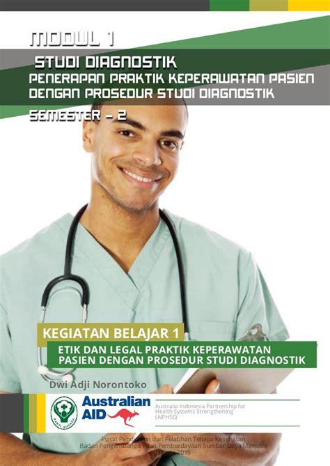 Praktik Keperawatan Layanan Kesehatan Ed 5 kb1 etik dan praktik keperawatan pasien dengan prosedur sd