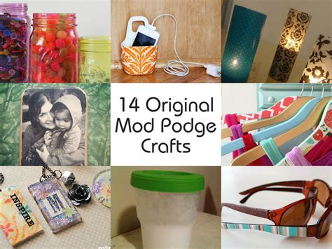 crafting projects 14 original mod podge crafts