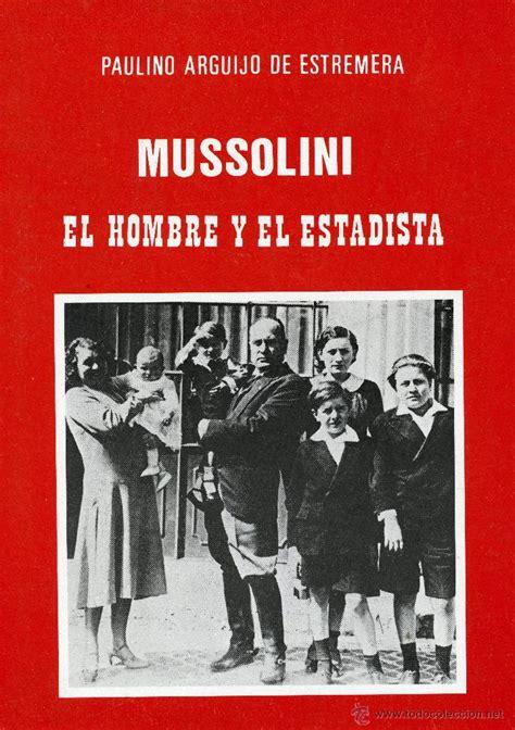 libro la guerra fascista mussolini el hombre y el estadista paulino ar comprar libros de la segunda guerra mundial en