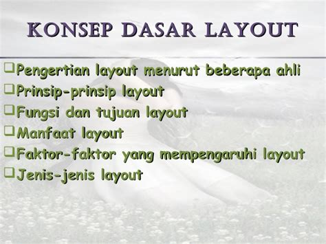 layout desain menurut ahli kronologi metode desain layout kelompok3 130227051515 phpapp02