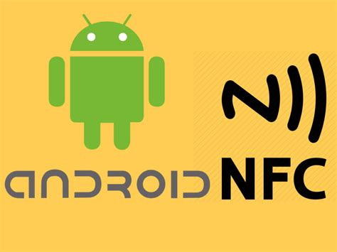 nfc android how to use nfc on android android news tips tricks