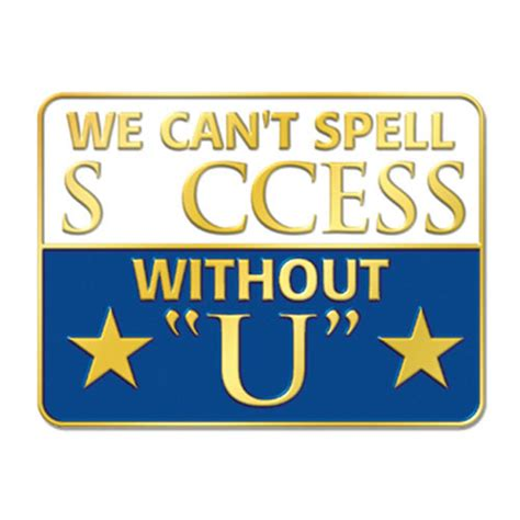 Cant Spell we can t spell s ccess without u lapel pin with card