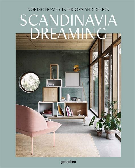 Home Interior Design Books by Scandinavia Dreaming Nordic Homes Interiors And Design