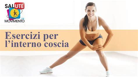 allenamento interno coscia allenamento per tonificare gambe e interno coscia