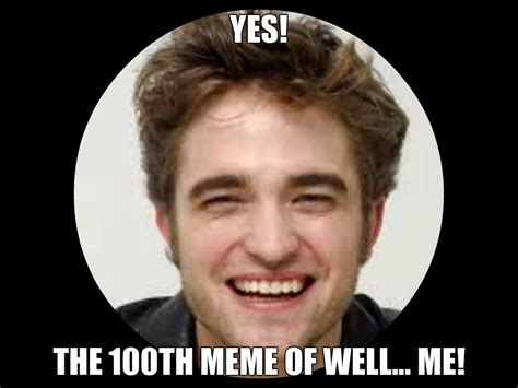 Robert Meme - rob meme robert pattinson fan art 33371378 fanpop