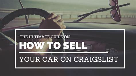 sell a used car how to list a used car for sale carproof how to sell your car on craigslist fast the ultimate guide tc agenda