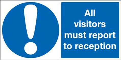 all visitors must sign in template all visitors must report to reception safety sign