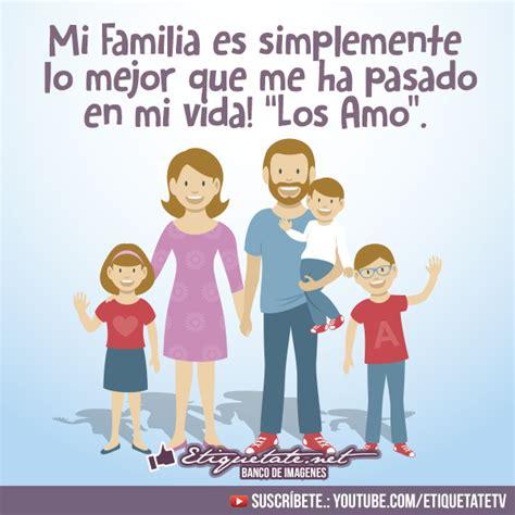 imagenes de la familia reflexiones imagenes lindas con frases para la familia love