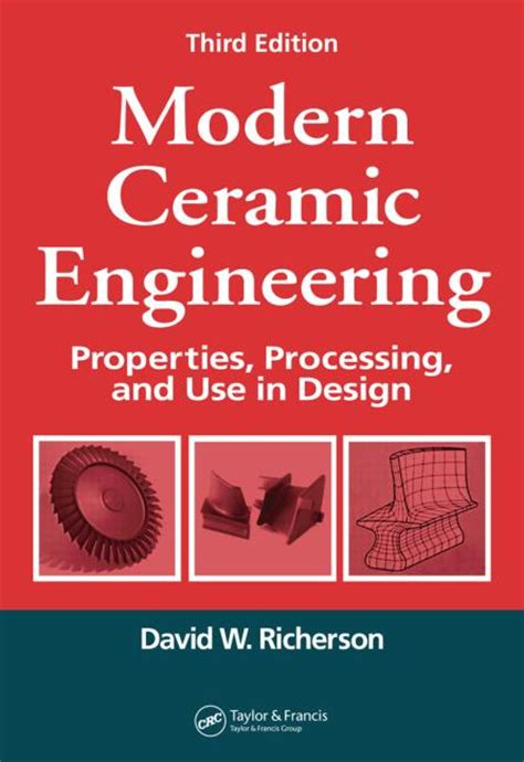 ceramic processing and sintering materials engineering books modern ceramic engineering properties processing and
