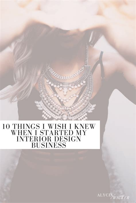 how to start an interior design business from home 10 things i wish i knew when i started my interior design