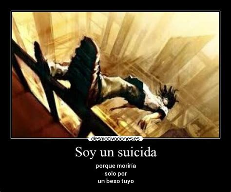 imagenes de un suicidas soy un suicida desmotivaciones