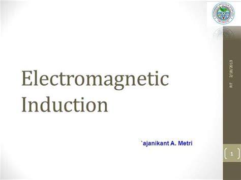electromagnetic induction by vivek sir electromagnetic induction bee authorstream