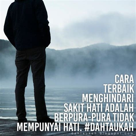 F Back Madu Sakit Hati 1000 images about quotes and inspiration on hashtag jakarta and allah