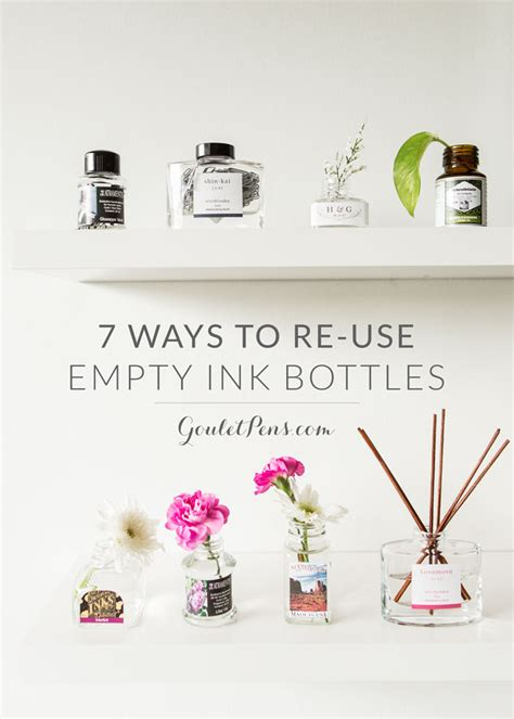 7 Ways To Re Use Plastic Bottles by 7 Ways To Re Use Empty Ink Bottles Goulet Pens