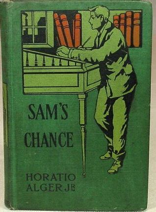 sam s chance by horatio alger jr reviews discussion