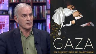gaza an inquest into its martyrdom books democracy now democracy now