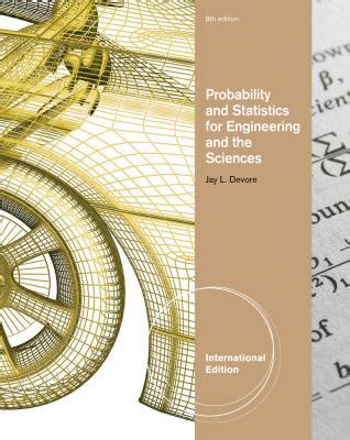 statistics for engineering and the sciences sixth edition textbook and student solutions manual books probability and statistics for engineering and the
