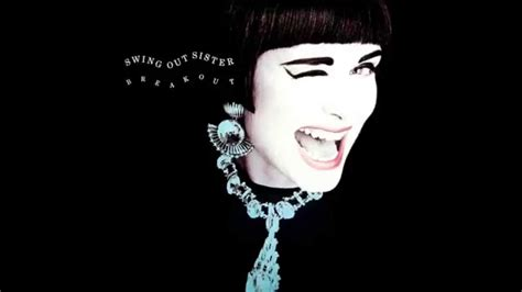 swing out sister better make it better swing out sister breakout hq youtube