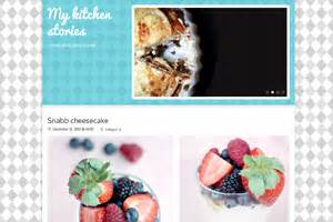 themes in kitchen stories bloggmallar gratis mallar till din blogg blogg se