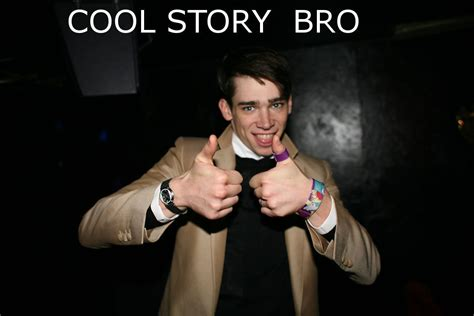 Know Your Meme Cool Story Bro - image 96504 cool story bro know your meme