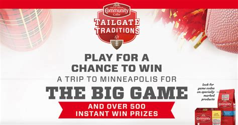 Win Sweepstakes 2017 - community coffee tailgate traditions instant win game sweepstakes 2017