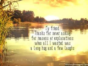 Thankful Letter Friend thank you my friend long hugs and laughs in friendship message