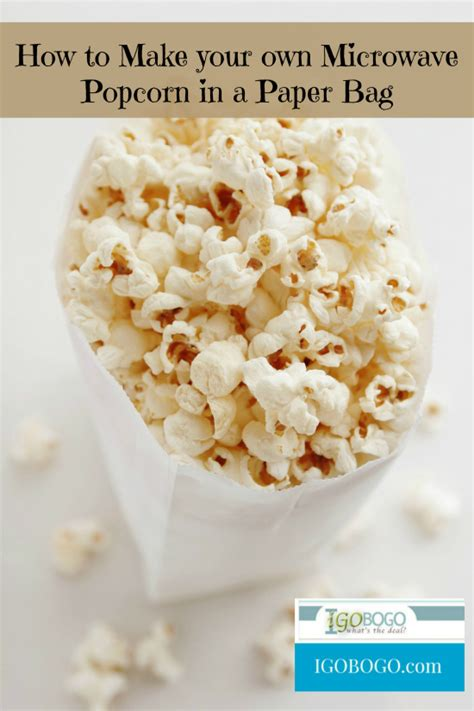 How To Make Popcorn In A Brown Paper Bag - how to make your own microwave popcorn in a paper bag