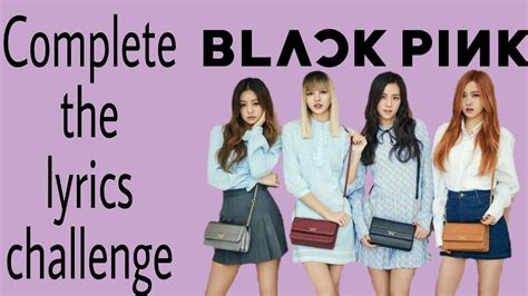 blackpink english version finish the lyrics challenge blackpink version youtube