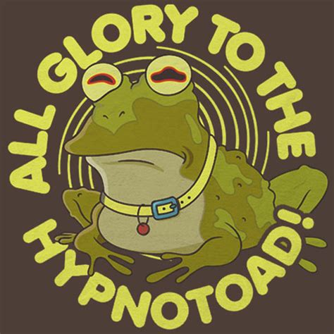 Home Sweet Home Design Game All Glory To The Hypnotoad T Shirt