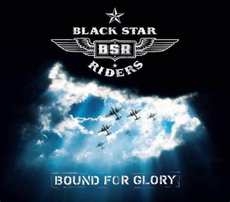 black star riders black star riders debut single bound nuclear blast