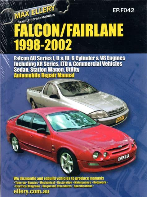 car maintenance manuals 2002 ford f series parental controls ford falcon fairlane au series 1 2 3 repair manual ellery 1998 2002 new sagin workshop car