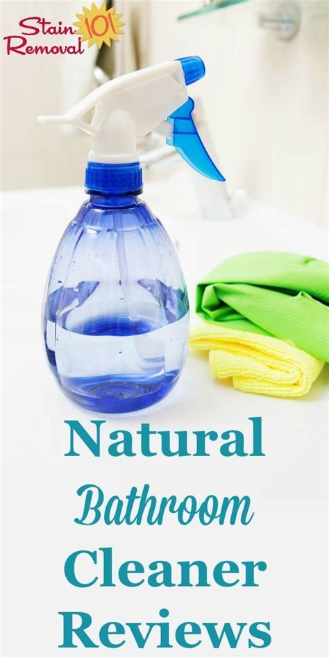 best natural bathroom cleaner natural bathroom cleaner reviews which work best more