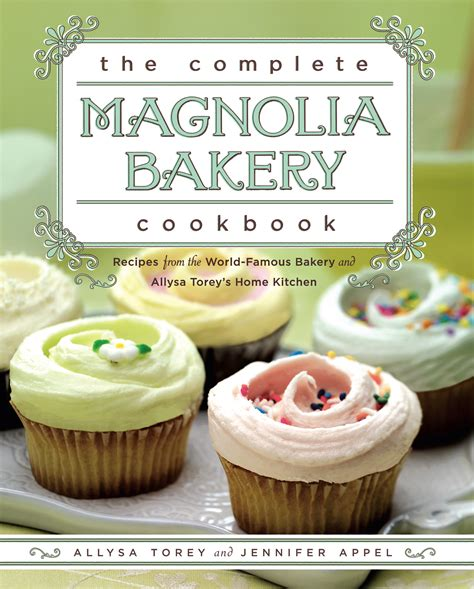 Magnolia Bakery Am I Seeing Things by The Complete Magnolia Bakery Cookbook Book By