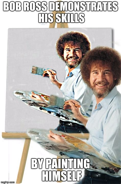 bob ross painting meme bob ross is my addiction imgflip