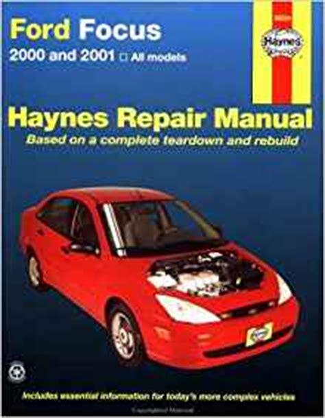 auto repair manual online 2000 ford focus transmission control haynes 2000 and 2001 ford focus repair manual hayne s automotive repair manual jay storer