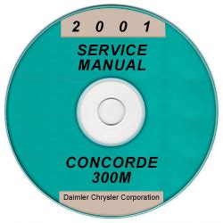 manual repair autos 2001 chrysler concorde security system 2001 chrysler concorde 300m and dodge intrepid service manual cd rom