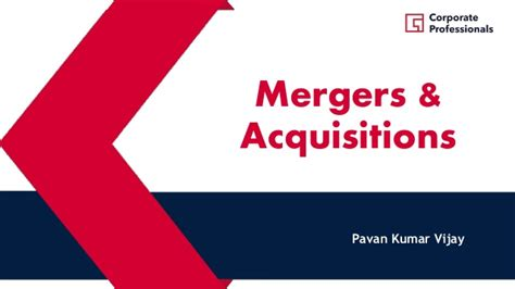 Mergers And Acquisitions Ppt For Mba by Mergers Acquisitions